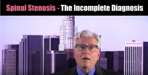 spinal-stenosis-the-incomplete-diagnosis